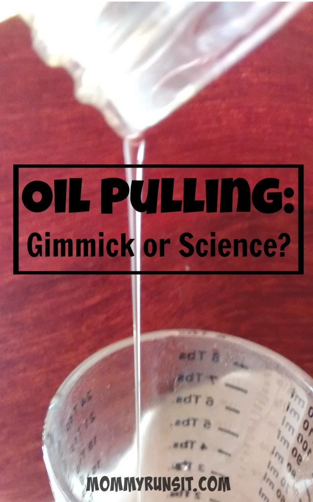 Oil Pulling | Mommy Runs It